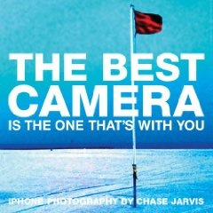 Buy The Best Camera Is The One That's With You by Chase Jarvis on Amazon.com