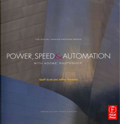 Power, Speed & Automation with Adobe Photoshop